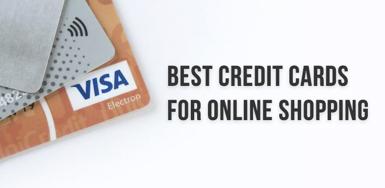11 Best Credit Cards for Online Shopping in India 2020
